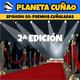 Episodio 50: Premios Cuñaladas (2ª Edición)