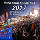 IBIZA CLUB MUSIC MIX 2017 Mezclado por DJ Albert