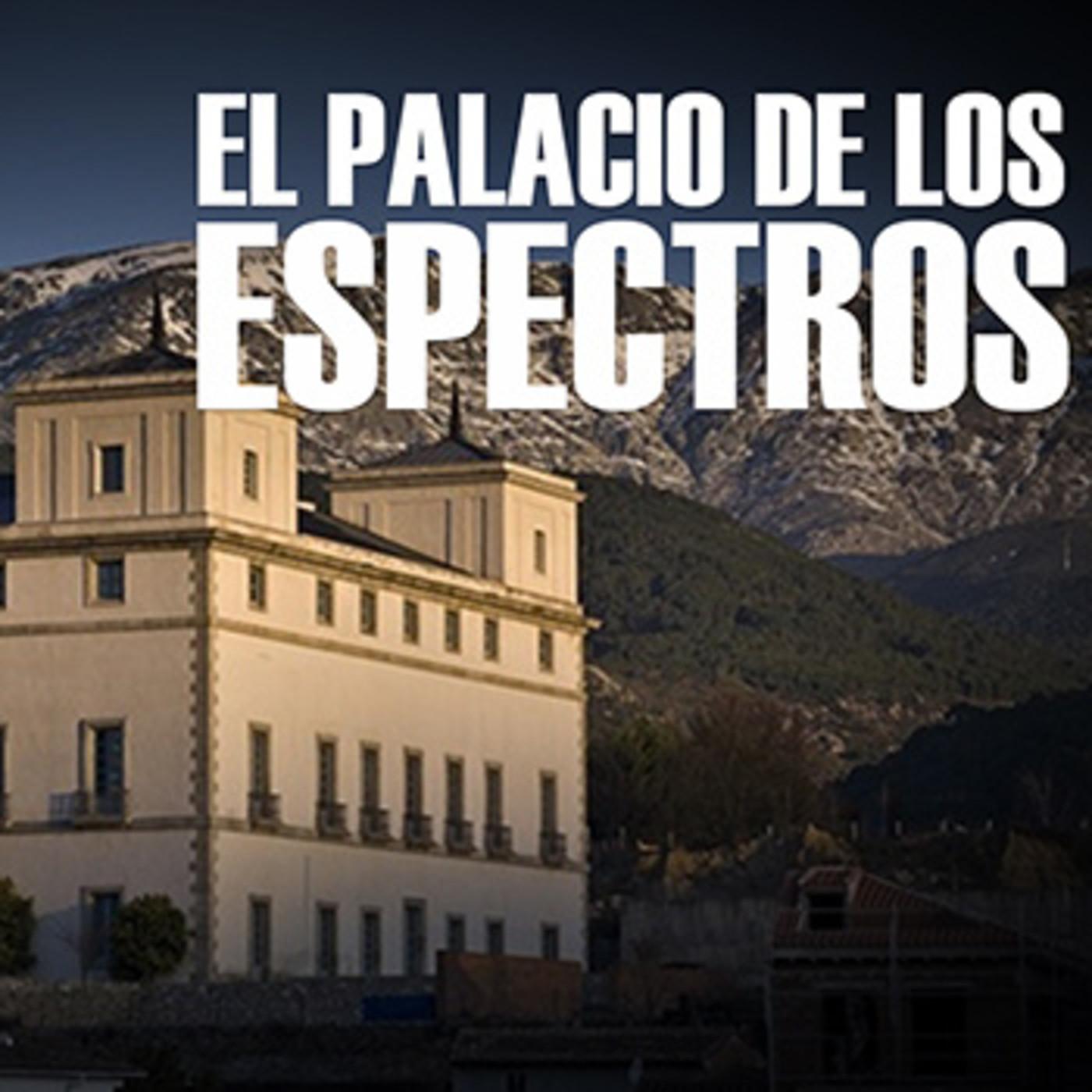 Cuarto milenio: El palacio de los espectros en Cuarto Milenio ...