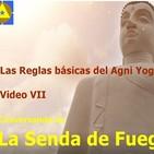 Conversando en 'La Senda de Fuego' VII 'Las reglas básicas del Agni Yoga'