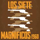 LODE 7x02 –Archivo Ligero– parte 2 de 3 LOS 7 MAGNÍFICOS 1960