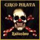 Programa 37 de Circo Pirata 04/12/2016