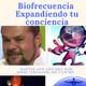Biofrecuencia Expandiendo tu conciencia Tema Resistencia al Cambio