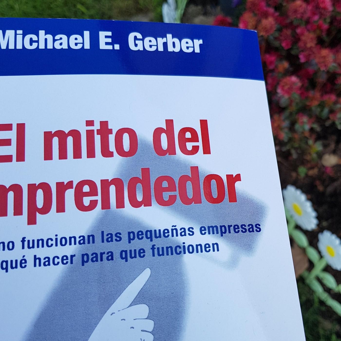 Resumen de El Libro El Mito del Emprendedor en Amando Desde el Corazón en  mp3(22/04 a las 17:53:19) 53:34 34766695 - iVoox