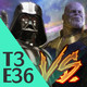 3x36 - Thanos Vs Darth Vader (31/05/18)