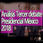 El Ajo: Análisis Tercer Debate Presidencial México 2018