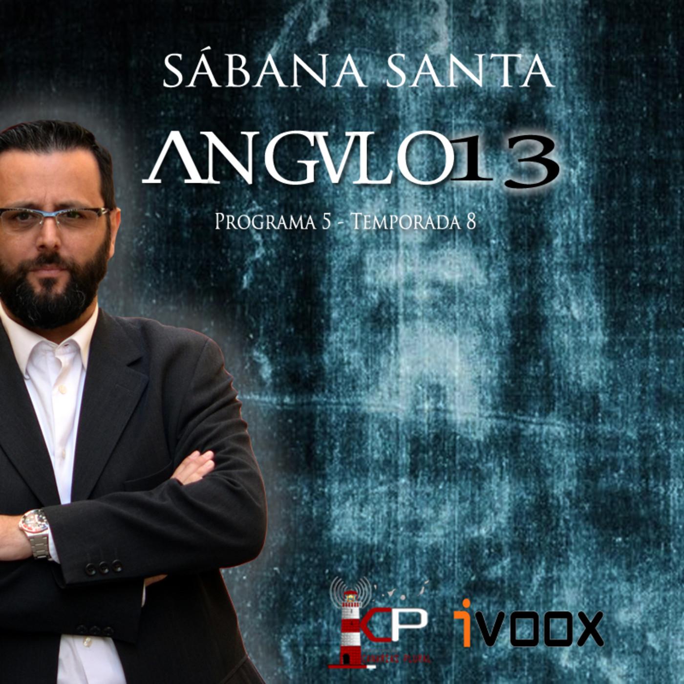 ANGULO 13_ *Sábana Santa* - Programa 005-T8 (27-07-2018) en ANGULO ...