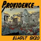 [ELHDLT] 5x20 Providence, de Alan Moore, y otras adaptaciones de H. P. Lovecraft