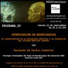 El Cronovisor. Programa 30. Investigación en Neurociencias. La investigación de la Esclerosis Múltiple .
