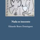 ENTREVISTA A EDUARDO BRAVO POR SU LIBRO 'NADA ES INOCENTE' (Canalla Ediciones) EN RADIO UTOPÍA