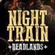 Night Train   Deadlands - Sesion IV