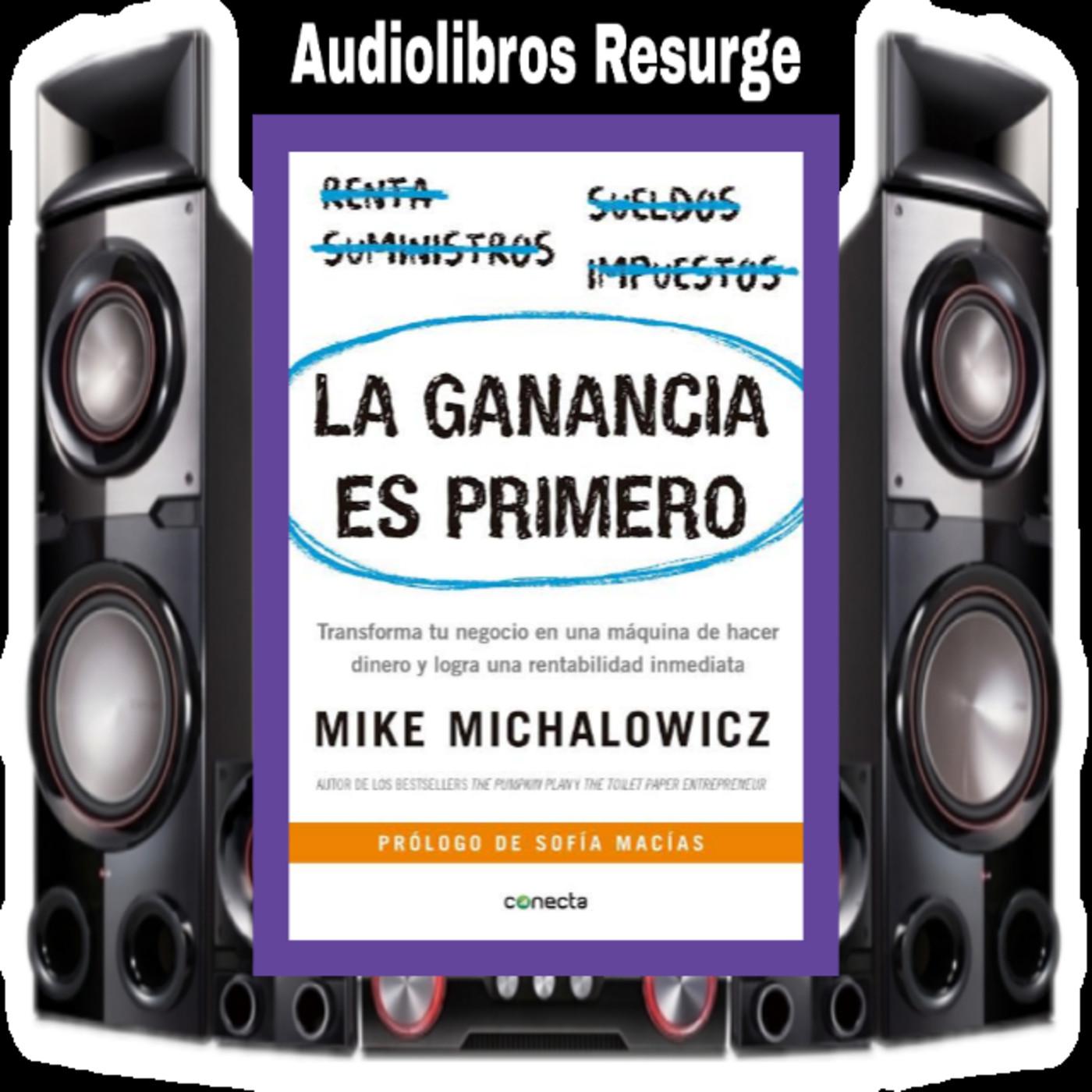 La ganancia es primero en Audiolibros Premium en mp3(17/12 a las 23:40:44)  07:44:37 30856722 - iVoox
