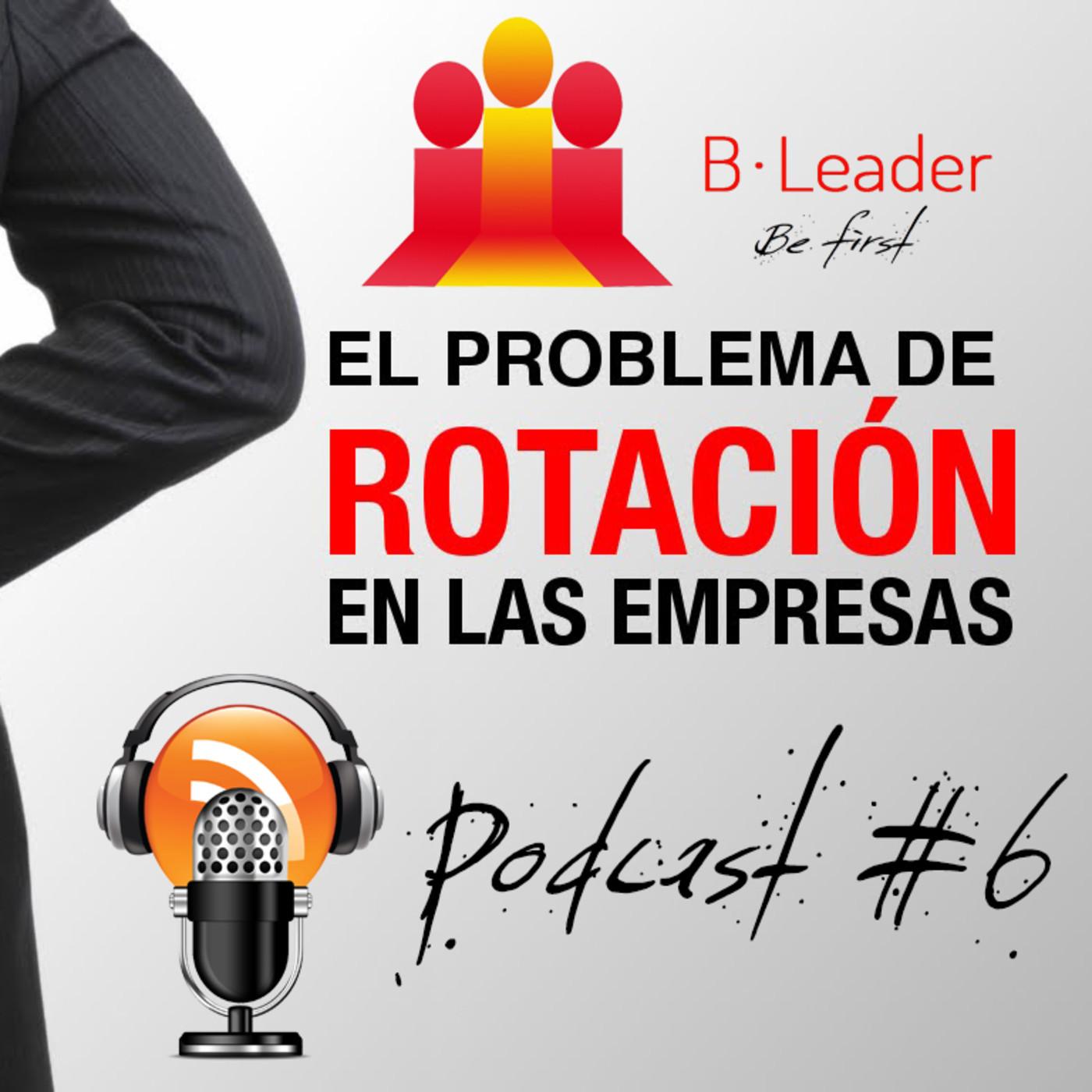 Desventajas De La Alta Rotación De Personal Podcast 6 En Podcast De
