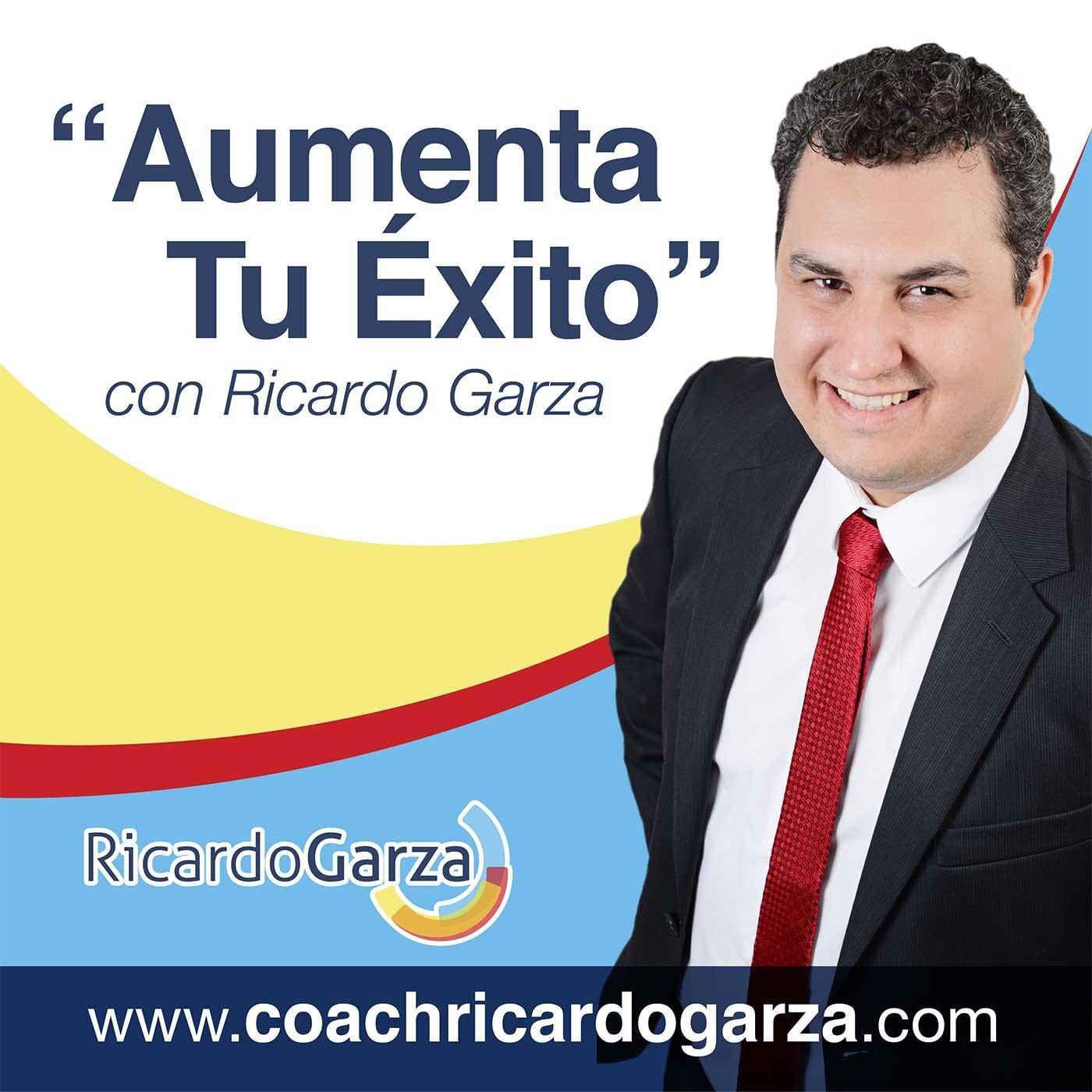 <![CDATA[Aumenta Tu Exito con Ricardo Garza]]>