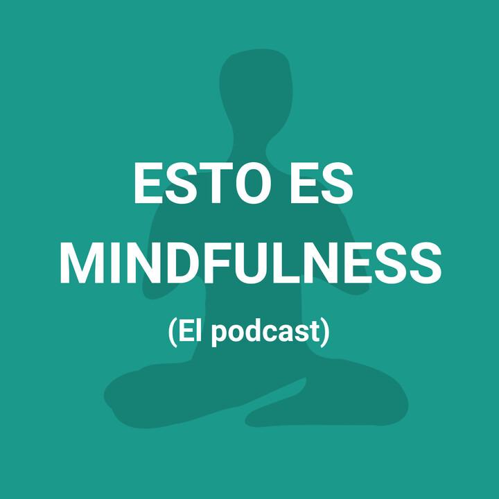 Esto es Mindfulness