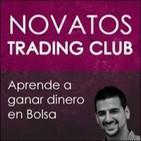 El podcast de Novatos Trading Club