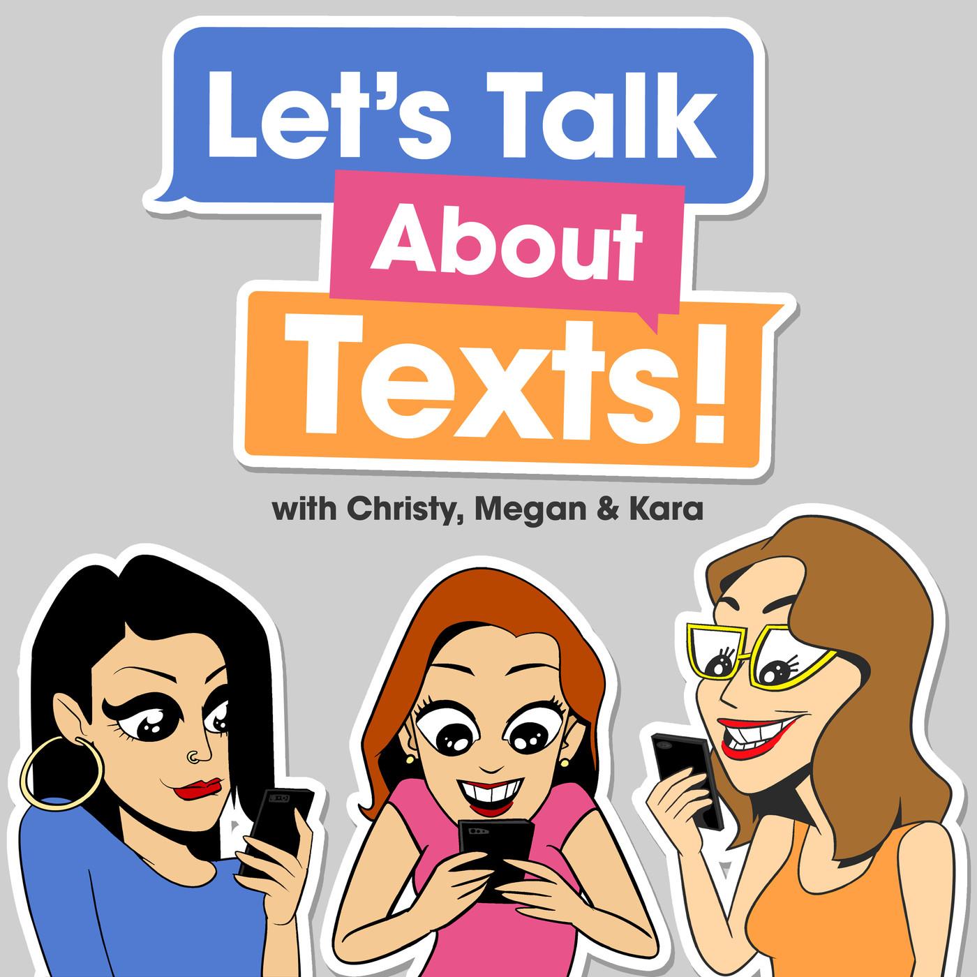 Escucha Let's Talk About Texts!