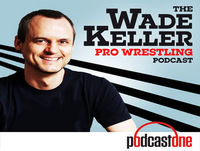 WKPWP - Sam Roberts joins Wade to talk WWE-Fox deal and its many ramifications, plus Superstar Shake-up so far, MITB ...