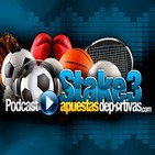 Podcast de stake3 apuestasdeportivas.com
