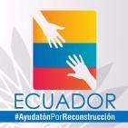 Ecuador: Ayudatón por la reconstrucción