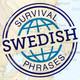 Swedish - SurvivalPhrases
