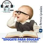 Educate para educar