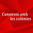 Connexions amb les colònies