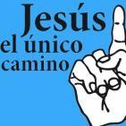 Podcast Jesús, el único camino