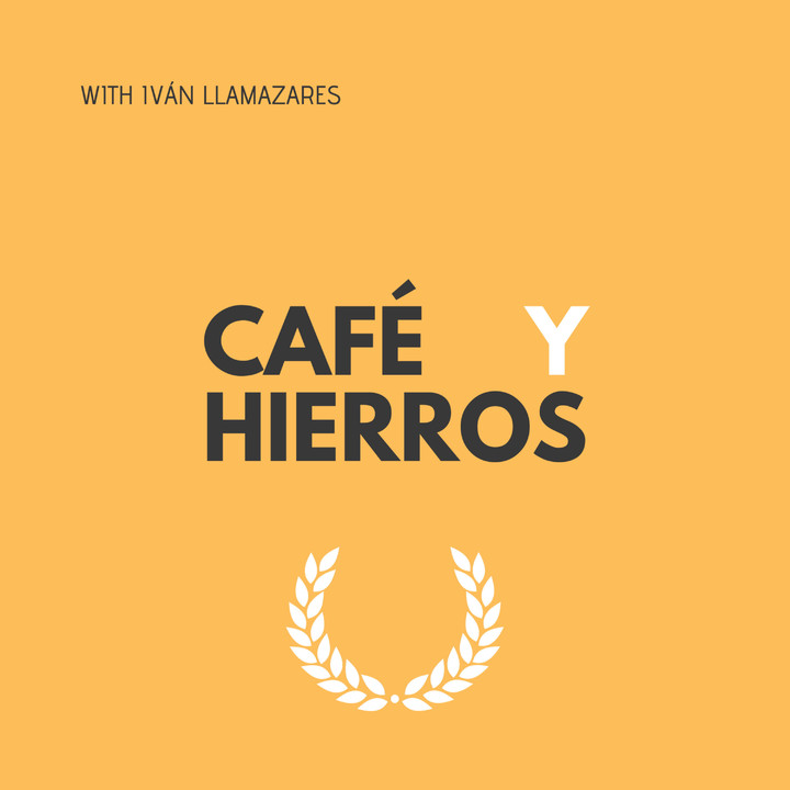 Café y Hierros