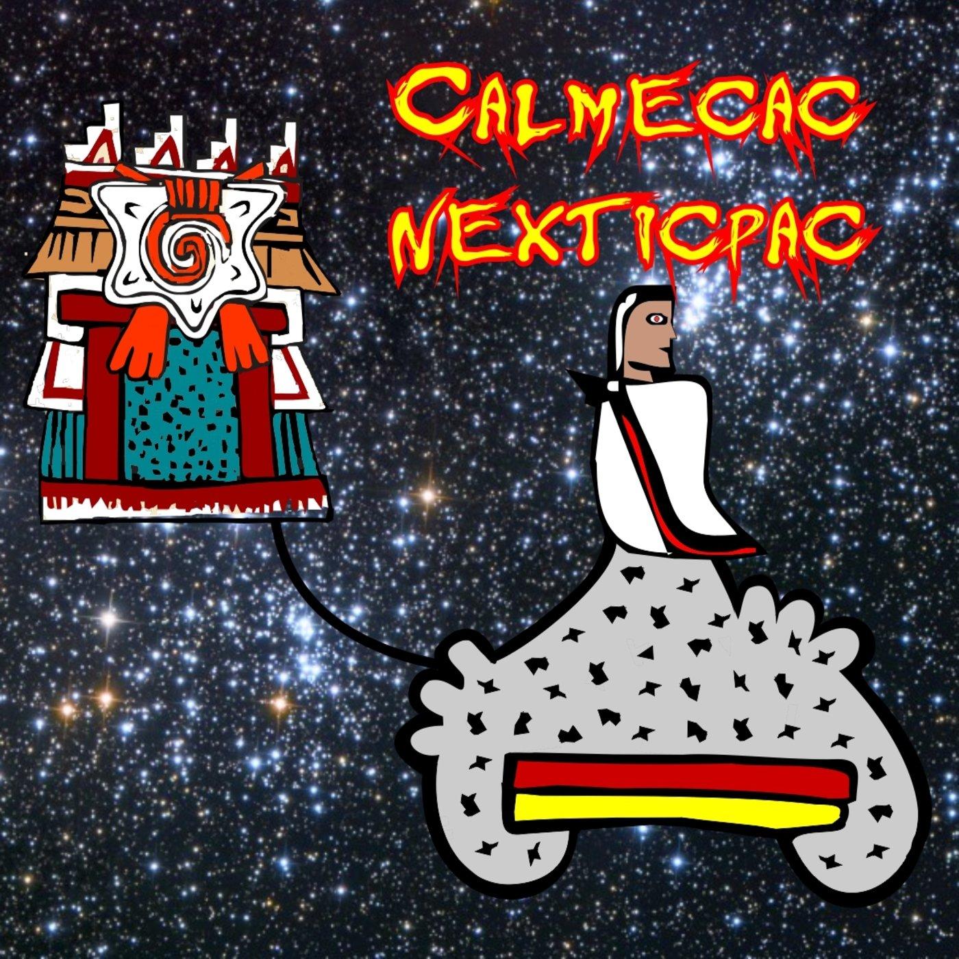 <![CDATA[Calmecac Nexticpac Podcast]]>