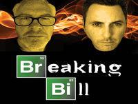 """Breaking Bill Episode 45 (Part 1): Breaking Bad 412 (""""End Times"""")"""