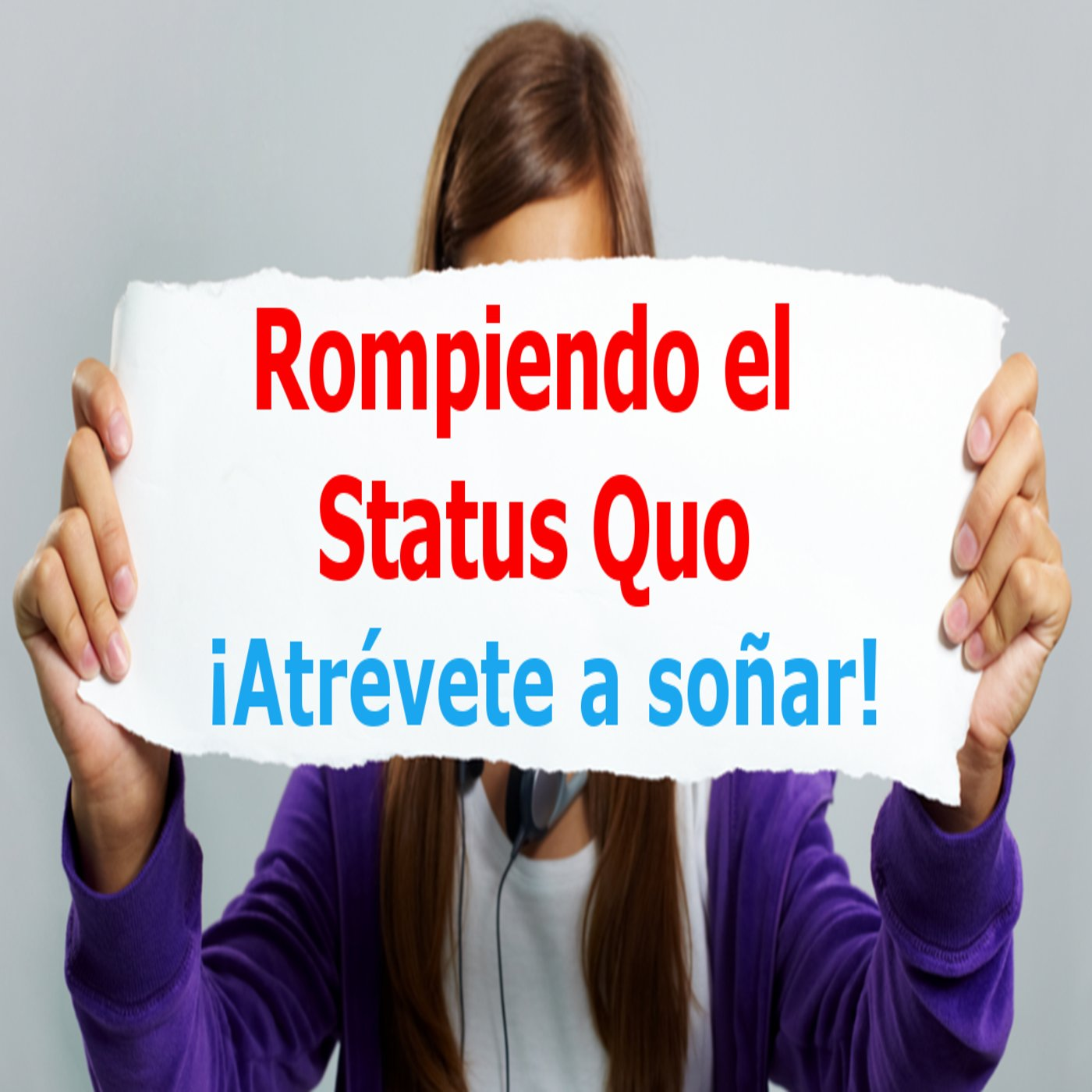 <![CDATA[Rompiendo el Status Quo]]>
