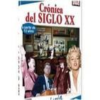 Podcast Cronica del siglo XX