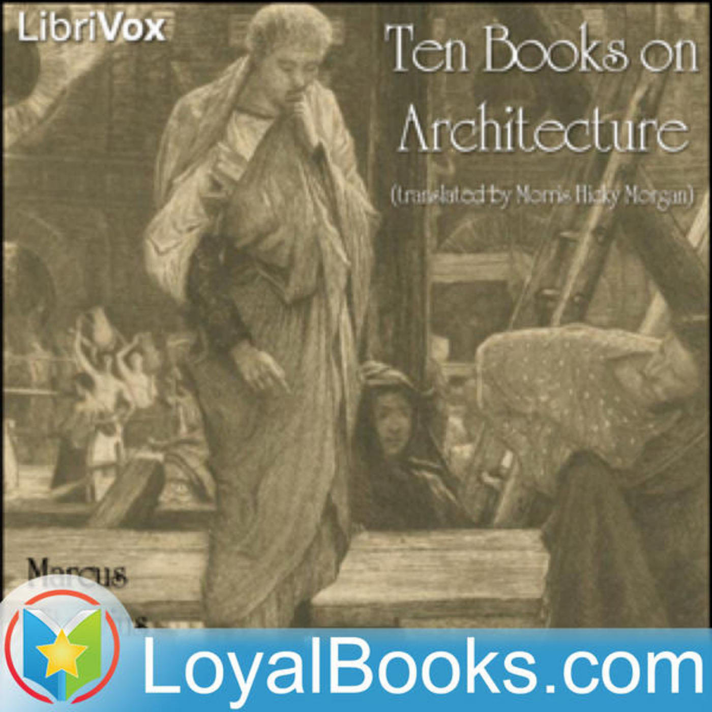 vitruvius ten books on architecture chapter The national endowment for the humanities provided support for entering this text this work is licensed under a creative commons attribution-sharealike 30 united states license an xml version of this text is available for download, with the additional restriction that you offer perseus any.