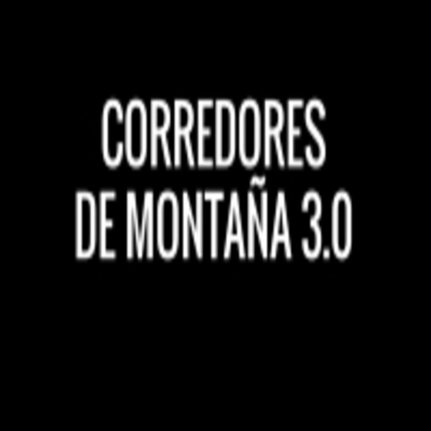 <![CDATA[Corredores de montaña 3.0]]>