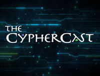 "The cyphercast ?"" episode 19"