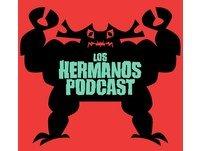 <![CDATA[Los Hermanos Podcast]]>