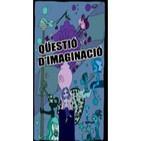 Qüestió d'imaginació - programa 40 - 26.10.12