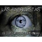 ::Entrevistas Los Misterios Nos Miran::