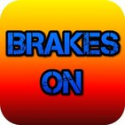 Brakes On