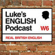 Please VOTE for Luke's English Podcast