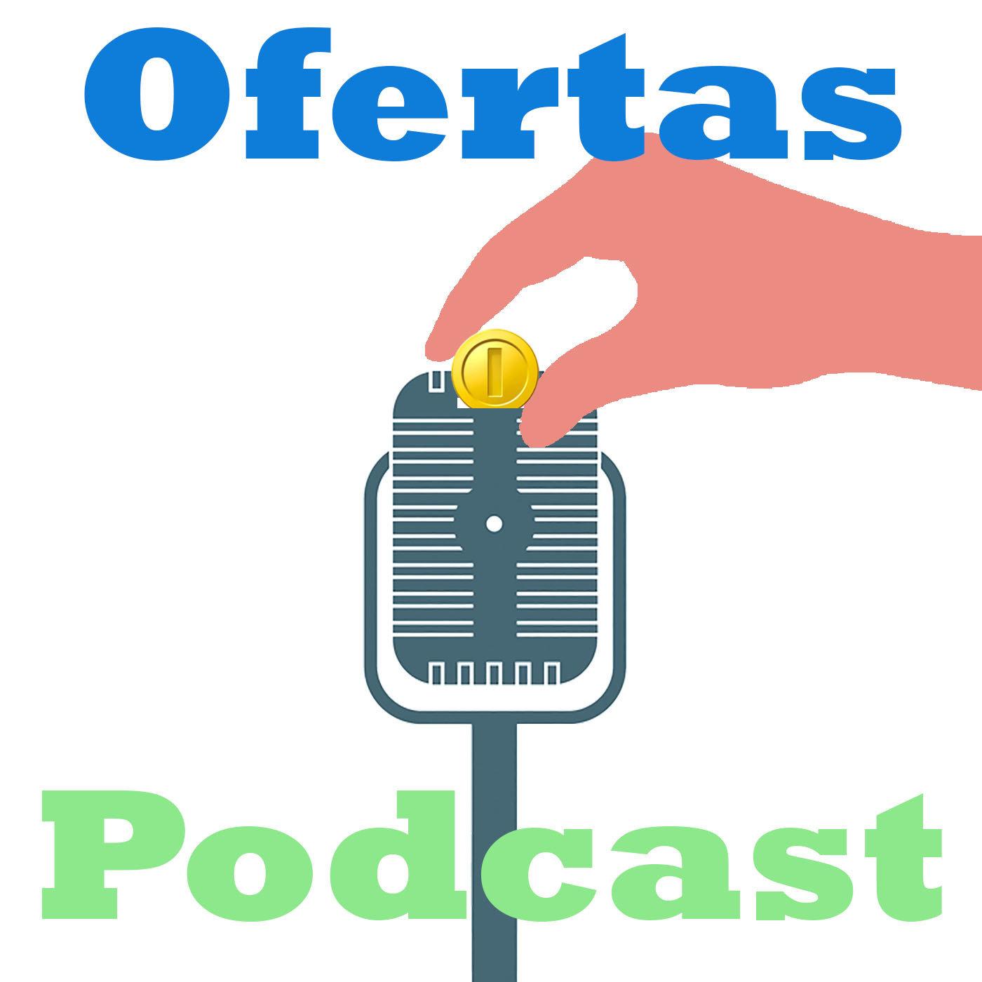 <![CDATA[Ofertas Podcast: El podcast de ofertas en Internet]]>