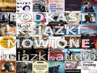 Podkast 48 - recenzje audiobooków