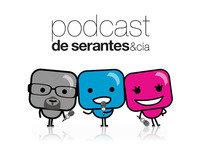 Podcast 86 de Serantes y Cía.