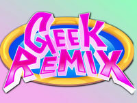 Geek Remix Podcast: Genital Surgery Kingdom Hearts 3 And Pokemon Secrets