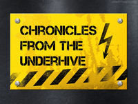 Chronicles from the Underhive, a Necromunda and Post Apocalyptic Podcast