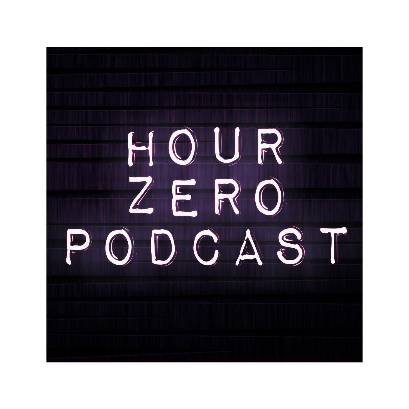 <![CDATA[Hour Zero Podcast Mixed By Elias Malpica]]>
