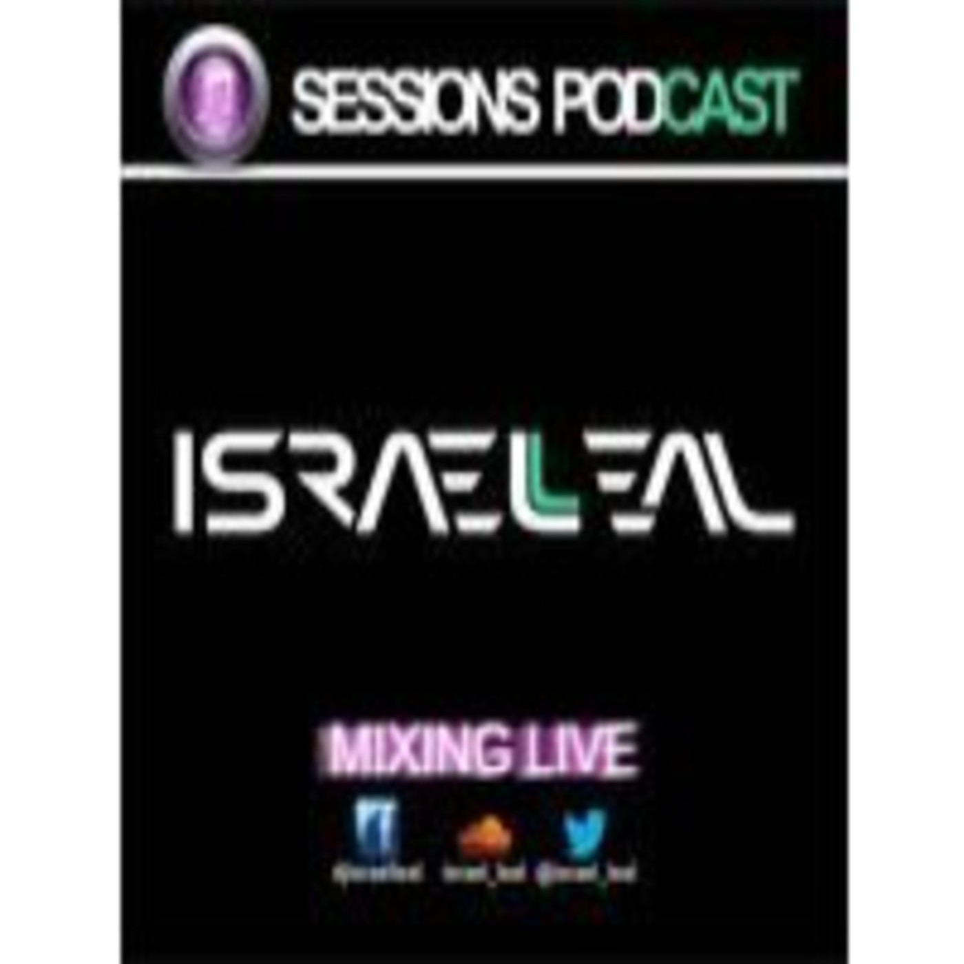 <![CDATA[Israel Leal  Sessions Podcast ]]>