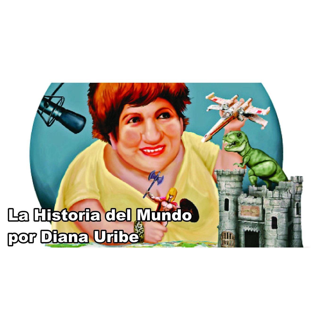 <![CDATA[La Historia del Mundo por Diana Uribe]]>