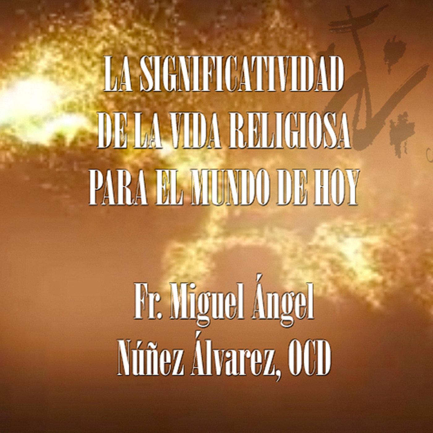 <![CDATA[Significatividad - Miguel Ángel Núñez Álvarez, OCD]]>